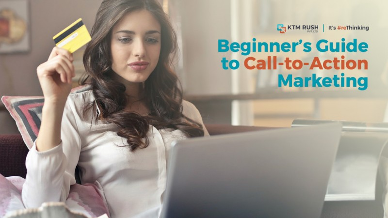 Beginner's Guide to Call-to-Action Marketing